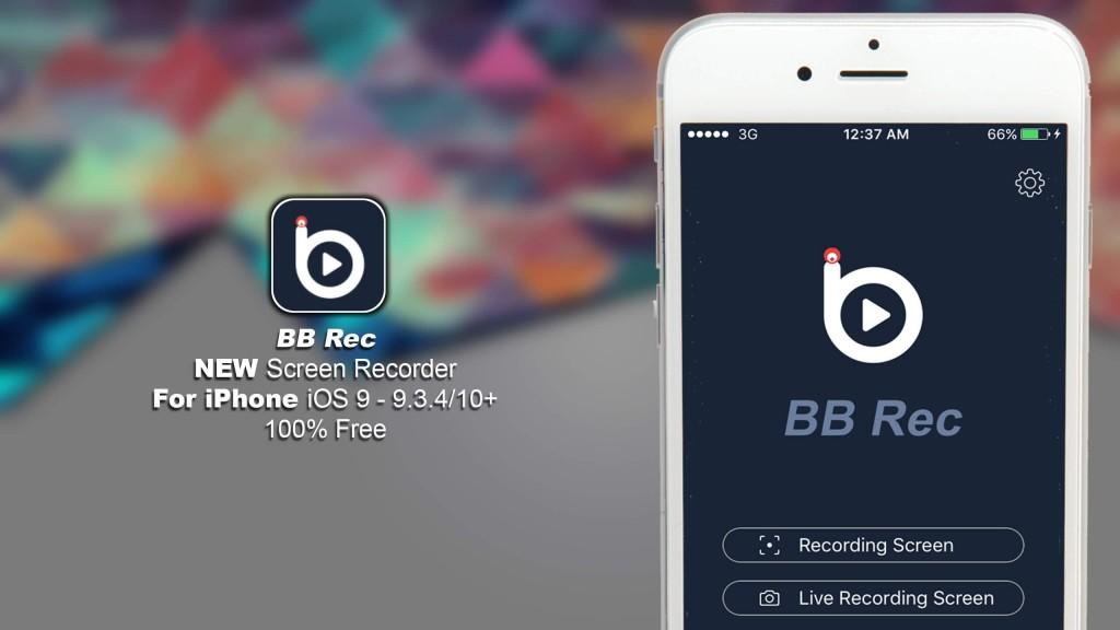 bb rec - bb screen recorder per ios 10 9 8 per iphone e ipad scarica