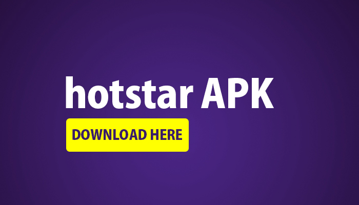 HotStar Download App for Android, iPhone | Hotstar Apk