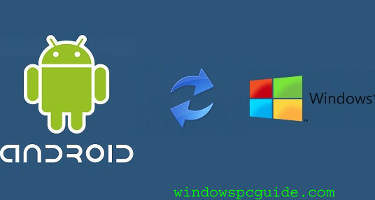 Installer Windows 10 8 8 1 7 Xp Sur Telephones Android