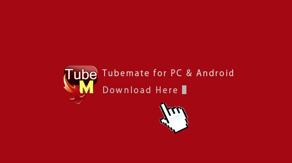 TubeMate Per PC Laptop Windows 10