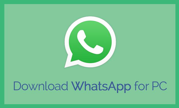 WhatsApp for Windows PC Laptop (10/8 1/8/7) Mac OS Free Download