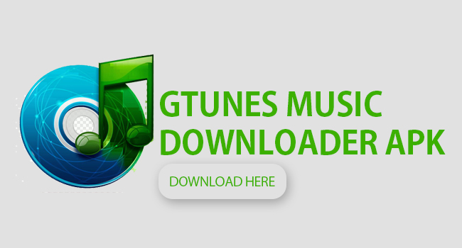 GTunes apk Music Downloader